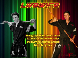 Trace Megellas, 26-Time Extreme Martial Arts Champion, and TForceElite Signs with LiveWire Ergogenics, Inc.)